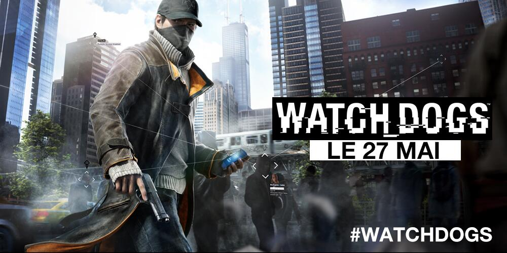 Watch Dogs  Date De Sortie