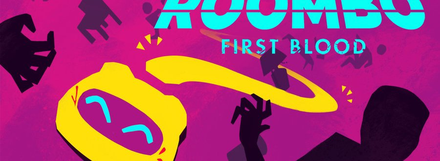 Roombo : First Blood