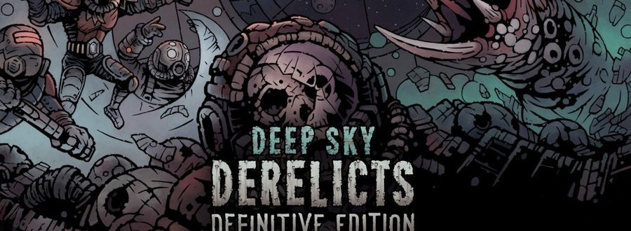 Deep Sky Derelicts : Definitive edition