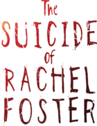 logo The Suicide of Rachel Foster